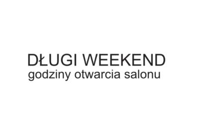 Długi weekend – godziny otwarcia